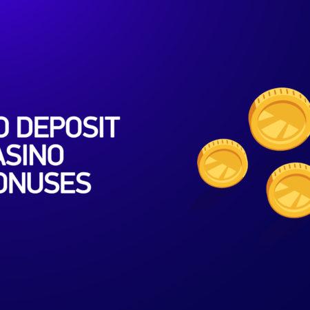 No Deposit Casino Bonuses
