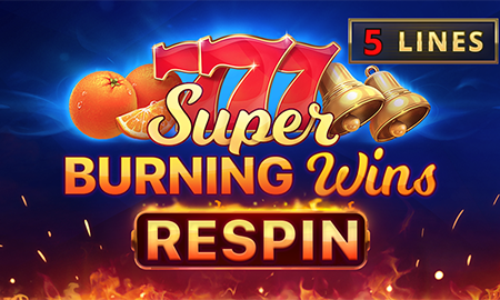 Super Burning Wins: Respin Slot Review